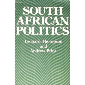 South African Politics: Leonard Thompson, Andrew Prior