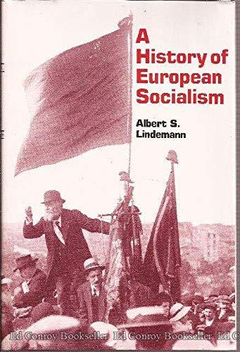 9780300027976: A History of European Socialism