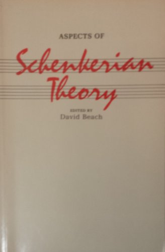 9780300028034: Aspects of Schenkerian Theory