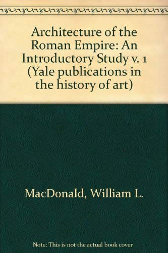 9780300028188: Architecture of the Roman Empire: An Introductory Study v. 1 (Yale publications in the history of art)
