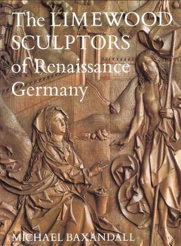 9780300028294: The Limewood Sculptors of Renaissance Germany