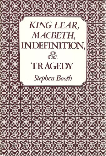 9780300028508: King Lear, MacBeth, Indefinition, and Tragedy