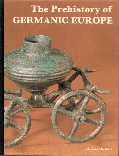 Prehistory of Germanic Europe: Schutz, Herbert