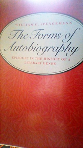 9780300028867: The Forms of Autobiography: Episodes in the History of a Literary Genre