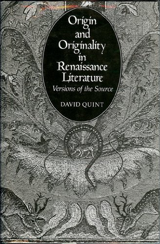 9780300028942: Origin and Originality in Renaissance Literature: Versions of the Source