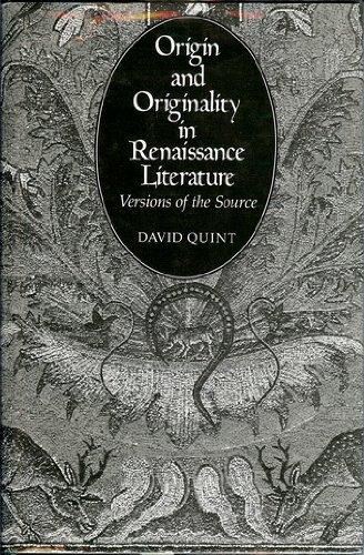 9780300028942: Origin and Originality in Renaissance Literature: Versions of the Source