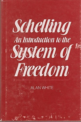 9780300028966: Schelling: An Introduction to the System of Freedom