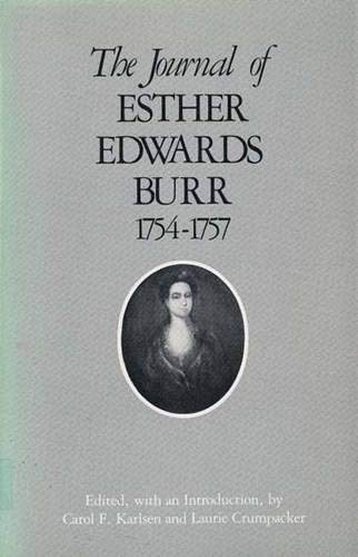 9780300029000: The Journal of Esther Edwards Burr, 1754-1757