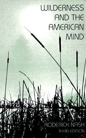 9780300029109: Wilderness and the American Mind, Third Edition