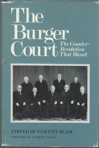 9780300029413: Burger Court: The Counter-Revolution That Wasn't