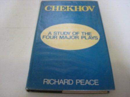 Chekhov: A Study of the Four Major Plays: Richard Arthur Peace
