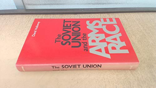 9780300029635: Soviet Union and the Arms Race