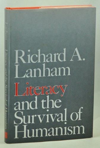9780300029680: Literacy and the Survival of Humanism