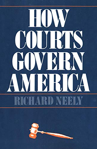 9780300029802: How Courts Govern America
