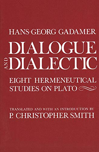 9780300029833: Dialogue and Dialectic: Eight Hermeneutical Studies on Plato