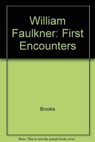 9780300029956: William Faulkner: First encounters