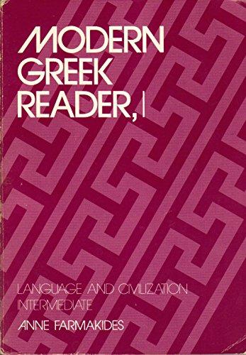 Modern Greek Reader, I: Language and Civilization: Intermediate (Yale Language Series) (Bk. 1): ...