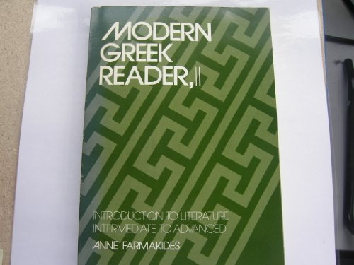 Modern Greek Reader, II: Introduction to Literature: Farmakides, Anne