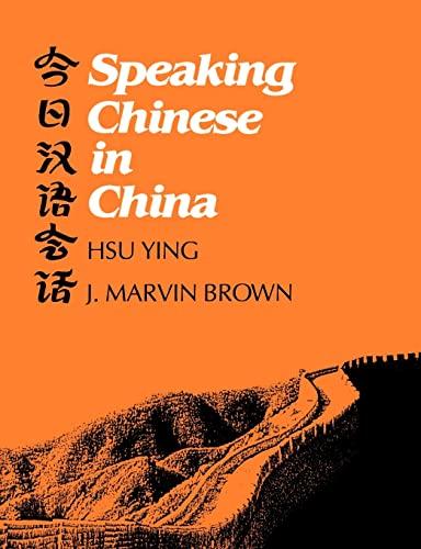 9780300030327: Speaking Chinese in China (Yale Language Series)
