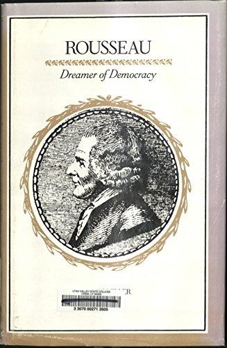 9780300030440: Rousseau: Dreamer of Democracy