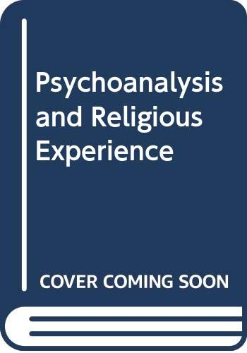 9780300030495: Psychoanalysis and Religious Experience