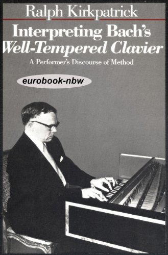 9780300030587: Interpreting Bach's Well-Tempered Clavier: Performer's Discourse of Method
