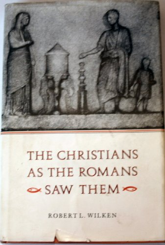 9780300030662: The Christians as the Romans Saw Them