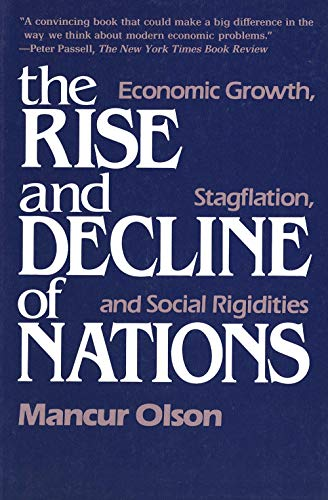 9780300030792: The Rise and Decline of Nations: Economic Growth, Stagflation and Social Rigidities