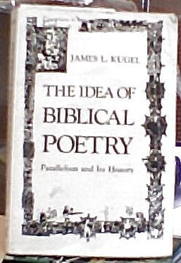 9780300031010: The Idea of Biblical Poetry: Parallelism and Its History