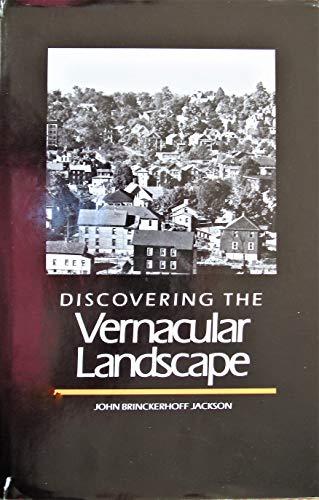 9780300031386: Discovering the Vernacular Landscape