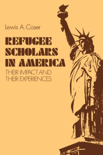 9780300031935: Refugee Scholars in America: Their Impact and Their Experiences
