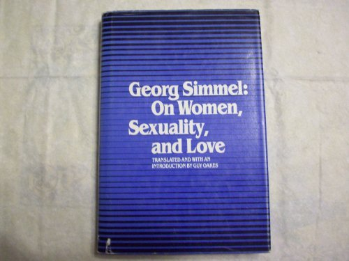 On Women, Sexuality and Love: Georg Simmel