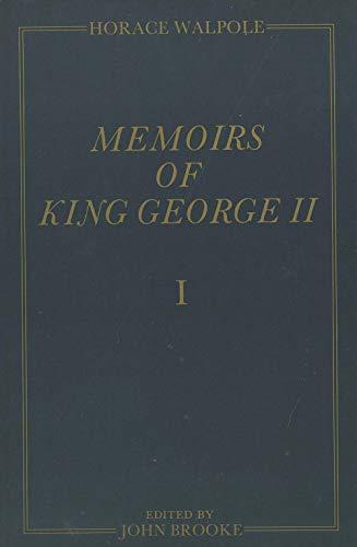 9780300031973: Memoirs of King George II: The Yale Edition of Horace Walpole's Memoirs (Yale Edition of Horace Walpole's Memoirs, Vols 1-3)