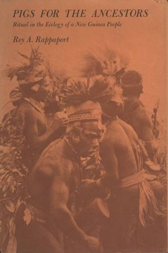 9780300032055: Pigs for the Ancestors: Ritual in the Ecology of a New Guinea People; New, enlarged edition