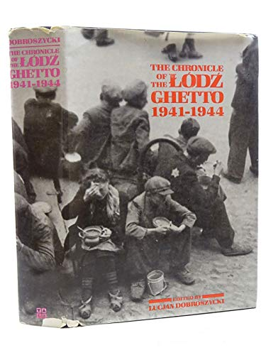 9780300032086: The Chronicle of the Lodz Ghetto, 1941-1944