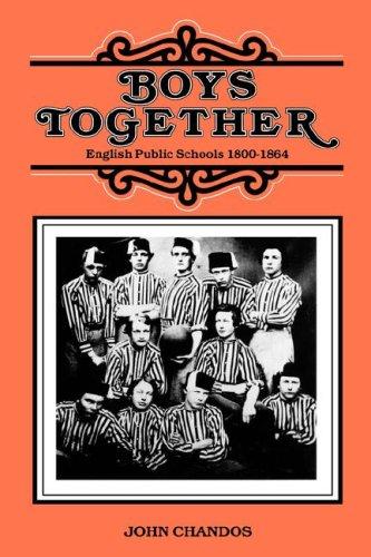 9780300032154: Boys Together: English Public Schools, 1800-1864