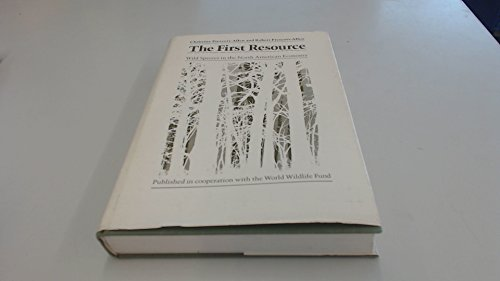 The First Resource: Wild Species in the North American Economy