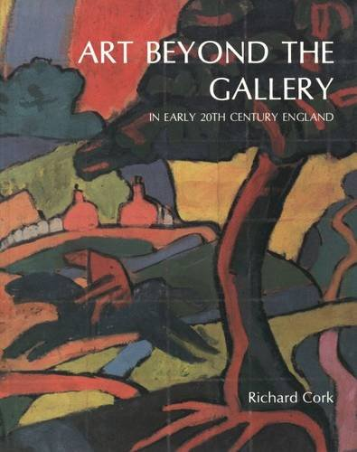 9780300032369: Art Beyond the Gallery in Early Twentieth-Century England