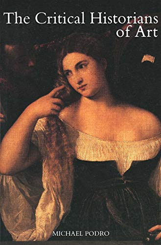 9780300032406: The Critical Historians of Art