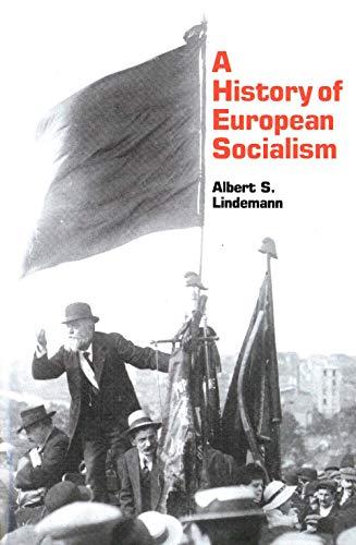 9780300032468: A History of European Socialism