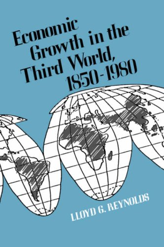 Economic Growth in the Third World: 1850-1980 (Publication of the Economic Growth Center, Yale ...