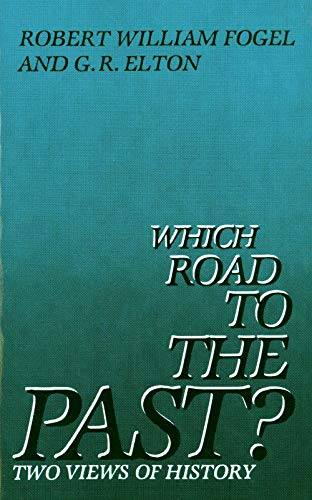 9780300032789: Which Road to the Past?: Two Views of History
