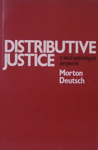 9780300032901: Distributive Justice: A Social-Psychological Perspective