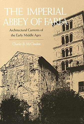 9780300033335: The Imperial Abbey of Farfa: Architectural Currents of the Early Middle Ages