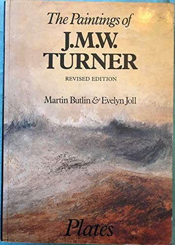 The Paintings of J.M.W. Turner 2 Volumes - Vol.1 Plates - Vol. 2 Text: Butlin Martin and Joll ...