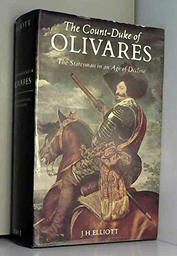 9780300033908: The Count-Duke of Olivares: Statesman in an Age of Decline