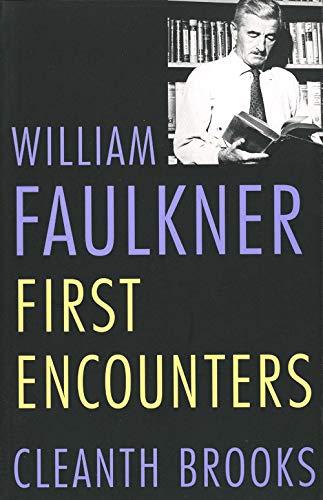 9780300033991: William Faulkner: First Encounters