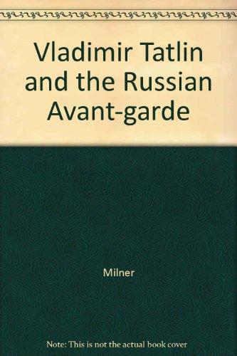 9780300034042: Vladimir Tatlin and the Russian Avant-garde