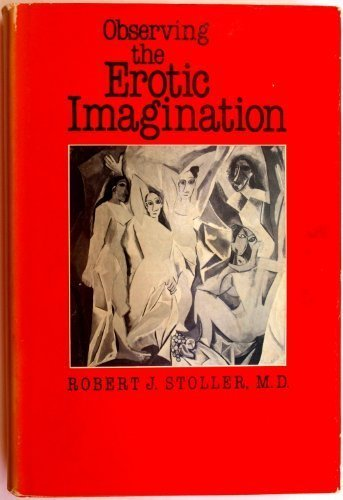 9780300034240: Observing the Erotic Imagination