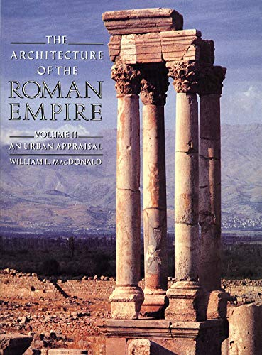 9780300034707: The Architecture of the Roman Empire: An Urban Appraisal: An Urban Appraisal v. 2 (Yale Publications in the History of Art)